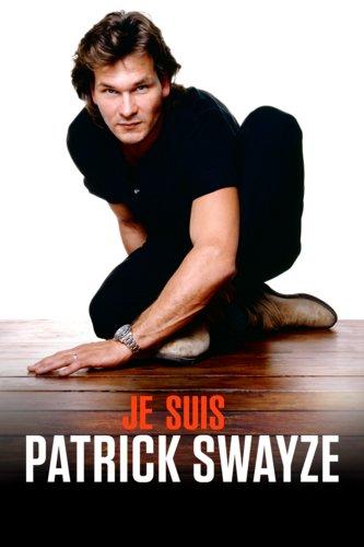 Je suis Patrick Swayze