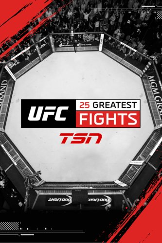 UFC: 25 Greatest Fights