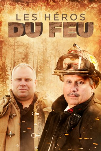 Les héros du feu