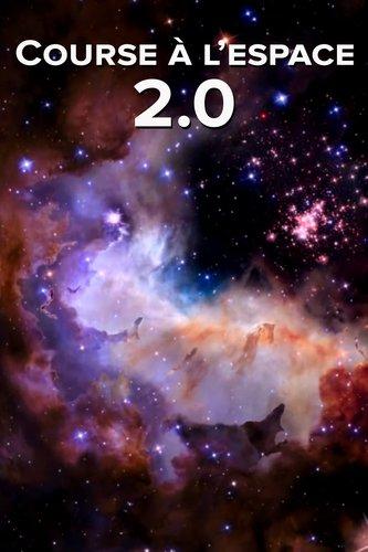 Course à l'espace 2.0