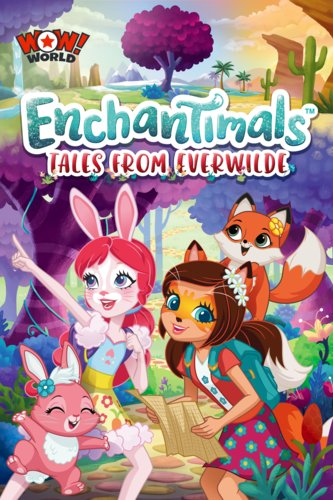 Enchantimals: Tales from the Everwilde