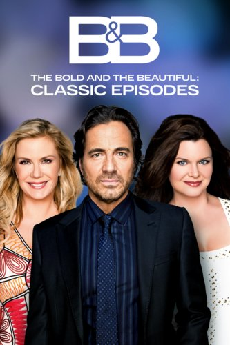 The Bold and the Beautiful: Classic Episodes