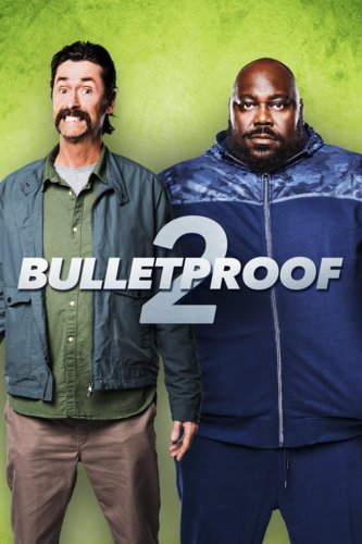 Bulletproof 2: Rematch