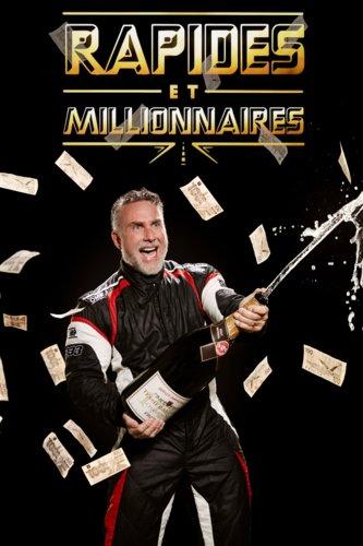 Rapides et millionnaires