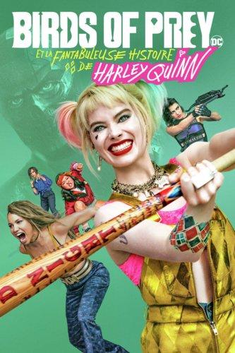 Birds of Prey : et la fantabuleuse histoire de Harley Quinn