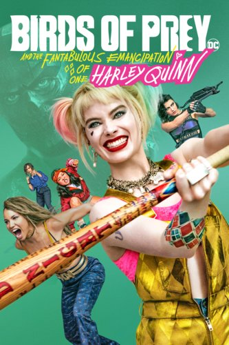 Birds of Prey (and the Fantabulous Emancipation of One Harley Quinn)
