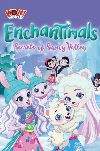 Enchantimals: Secrets of Snow Valley