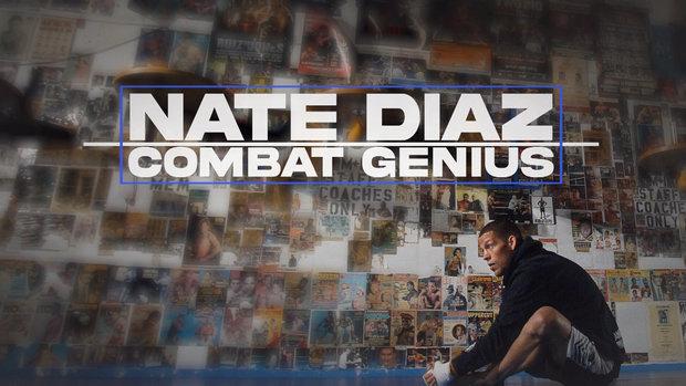 Nate Diaz: Combat Genius