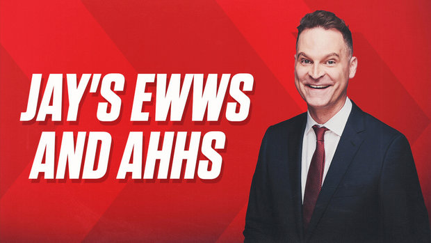 Jay's ewws and ahhs
